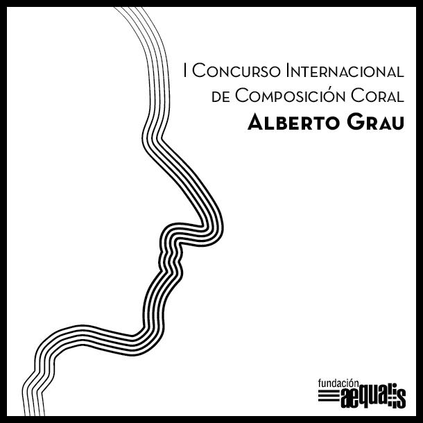 I Concurso Internacional de Composición Coral Alberto Grau