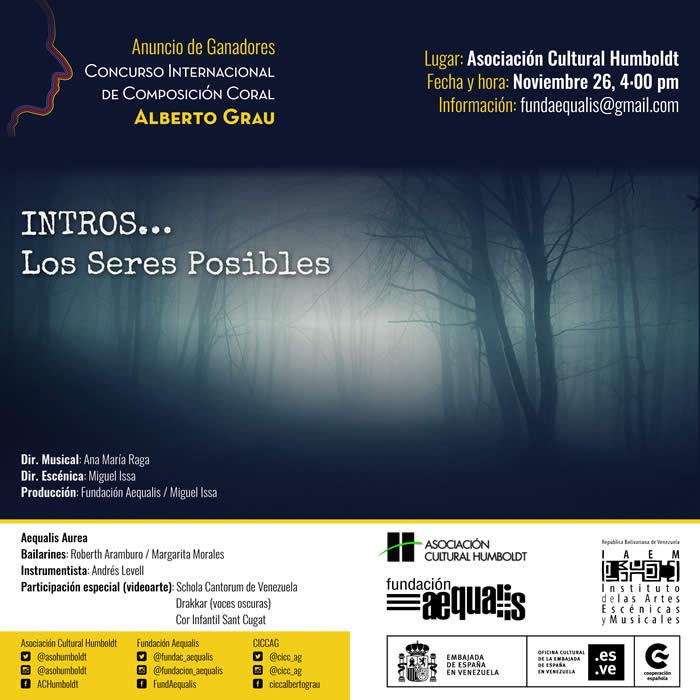 INTROS… LOS SERES POSIBLES. Concierto y Evento de Anuncio de Ganadores del Concurso Internacional de Composición Coral Alberto Grau