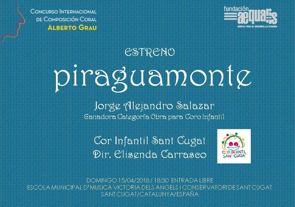PIRAGUAMONTE da inicio en España a la etapa de estrenos del CICCAG